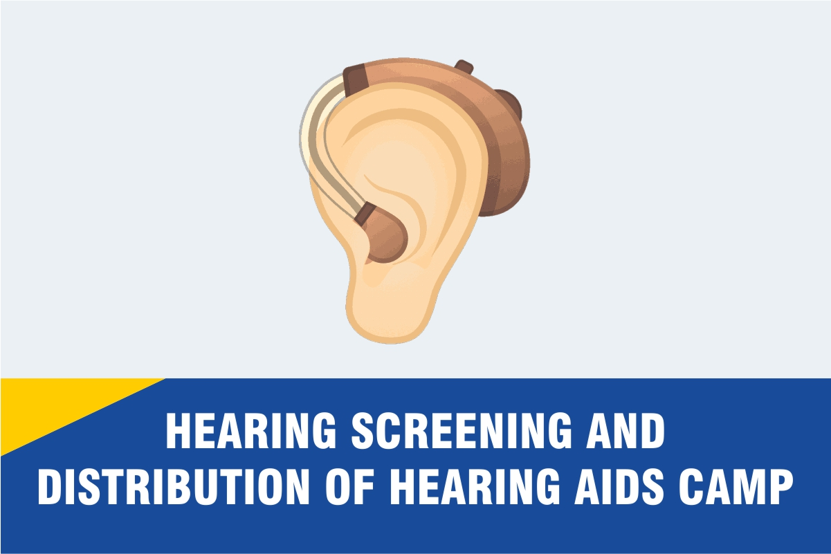 Hearing Screening and Distribution of Hearing Aids Camp was organised on March 30-31, 2021
